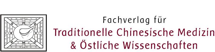 Fachverlag für Tradionelle Chinesische Medizin & Östliche Wissenschaften